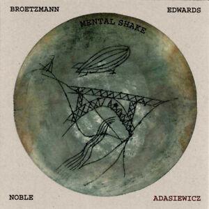 Mental-Shake-by-John-Edwards-Peter-Brotzmann-Steve-Noble-Jason-Adasiewicz-CD