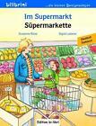 Im Supermarkt. Kinderbuch Deutsch-Türkisch von Susanne Böse und Sigrid Leberer (2016, Kunststoffeinband)