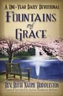 Fountains of Grace: A One-Year Daily Devotional by Rev Ruth Naomi Huddleston (Paperback / softback, 2015)