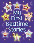 My First Bedtime Stories by Nicola Baxter (Hardback, 2013)
