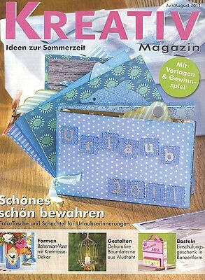 Kreativ Magazin - Ideen zur Sommerzeit Juli/August  2011