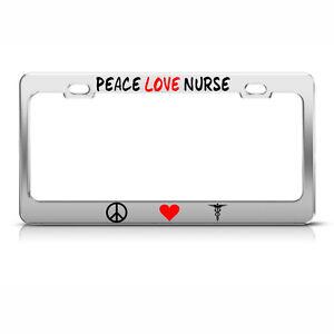 image is loading peace love nurse license plate frame metal chrome