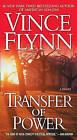 Transfer of Power by Vince Flynn (Paperback / softback)