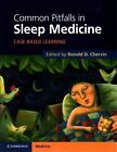 Common Pitfalls in Sleep Medicine: Case-Based Learning by Cambridge University Press (Paperback, 2014)