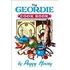 The Geordie Cook Book by Peggy Howey (Paperback, 1989)