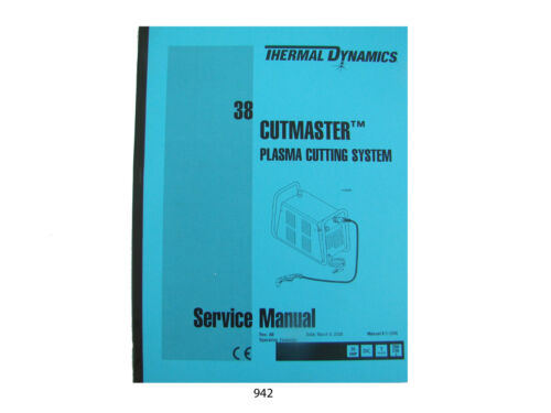 Thermal Dynamics Model 38 Cutmaster Plasma Cutter Service Manual  *942