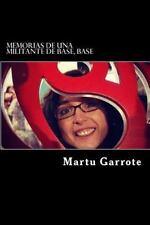 Memorias de una Militante de Base, Base by Martu Garrote (2016, Paperback)