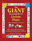 The Giant Encyclopedia of Lesson Plans: More Than 250 Lesson Plans Created by Teachers for Teachers by Gryphon House,U.S.(Paperback / softback)