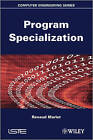 Program Specialization by Renaud Marlet (Hardback, 2012)