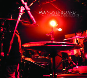 MAN-OVERBOARD-The-Human-Highlight-Reel-CD-BRAND-NEW
