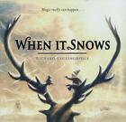 When it Snows von Richard Collingridge (2012, Gebundene Ausgabe)
