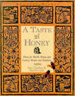 A Taste of Honey: Honey for Health, Beauty and Cookery - Recipes and Traditions by Jane Charlton, Jane Newdick (Hardback, 1995)
