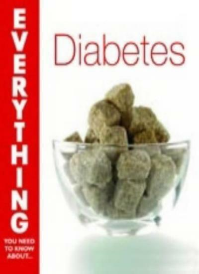 Diabetes (Everything You Need to Know About...) By Paula Ford-Martin,Ian Blumer