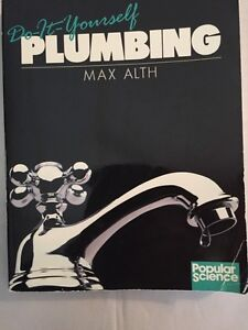 Do-It-Yourself-Plumbing-1987-Max-Auth-Illustrated-Paperback