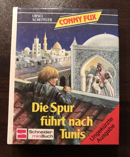 Ursel Scheffler CONNY FUX - Die Spur führt nach Tunis SCHNEIDER MINI BUCH 1980
