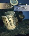 Hopi Gold, Hopi Silver: 12 Contemporary Jewelers by Zena Pearlstone (Hardback, 2014)