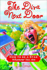 Diva Next Door: How to be a Singing Star Wherever You are by Jill Switzer (Paperback, 2005)