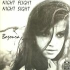 Night Flight Night Sight by Bojoura (CD, Mar-2010, Rev-Ola Records)