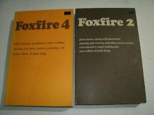 FOXFIRE BOOKS 2 4 ELIOT WIGGINTON HOMESTEADING SURVIVAL PREP OFF THE GRID FARM