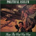 How the West Was Won by Political Asylum (CD, Nov-2012, Boss Tuneage (USA))
