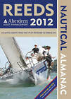 Reeds Aberdeen Asset Management Nautical Almanac: Including Digital Access: 2012 by Rob Buttress, Andy Du Port (Paperback, 2011)