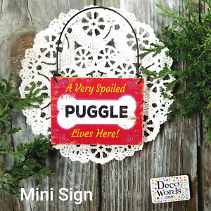 Wood-Ornament-Mini-Sign-Very-SPOILED-PUGGLE-Lives-Here-Gift-USA-DecoWords-New