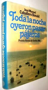 TODA-LA-NOCHE-OYERON-PASAR-PAJAROS-JOSE-MANUEL-CABALLERO-BONALD