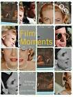 Film Moments: Criticism, History, Theory by British Film Institute (Hardback, 2010)