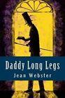 Daddy Long Legs by Jean Webster (Paperback / softback, 2015)