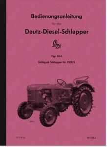 Deutz-Dieselschlepper-D25-D-25-2-Bedienungsanleitung-Betriebsanleitung-Handbuch