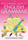 The Usborne Guide to English Grammar With Internet Links by Usborne Publishing Ltd (Paperback, 2003)