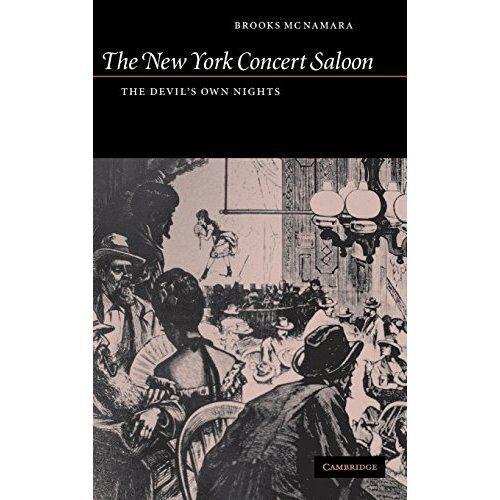 New York Concert Saloon Devil's Own Nights Brooks McN. 9780521814782 Cond=LN:NSD