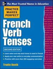 Practice Makes Perfect French Verb Tenses Practice Makes Perfect Series