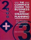 The Complete Guide to Business and Strategic Planning for Voluntary Organisations by Alan Lawrie (Paperback, 1994)
