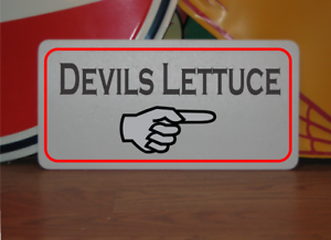 Devils Lettuce with Arrow Metal Sign