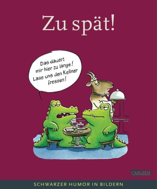 Dieckmann, Rolf - Zu spät!: Schwarzer Humor in Bildern (Cartoonpreis-Bücher) /4