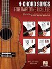 4-Chord Songs for Baritone Ukulele (G-C-D-Em): Melody, Chords and Lyrics for D-G-B-E Tuning by Hal Leonard Publishing Corporation (Paperback / softback, 2016)