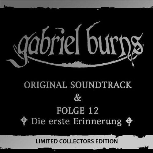 Gabriel Burns 12-Die Erinnerung & Original Soundtrack [2 CD]