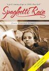 Spaghetti Rain by Joan Trotter Srager (Hardback, 2013)