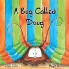 A Bug Called Doug by Chris Collin (Paperback / softback, 2014)