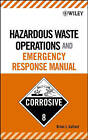 Hazardous Waste Operations and Emergency Response Manual by Brian J. Gallant (Hardback, 2006)