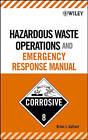 Hazardous Waste Operations and Emergency Response Manual by Brian J. Gallant (Hardback, 2006)
