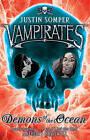 Vampirates: Demons of the Ocean by Justin Somper (Paperback, 2005)