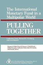 Pulling Together: The International Monetary Fund in a Multipolar Worl-ExLibrary