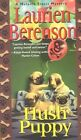 Hush Puppy by Laurien Berenson (Paperback, 2000)