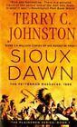The Plainsmen: Sioux Dawn : The Fetterman Massacre 1866 1 by Terry C. Johnston (1991, Paperback, Reprint)