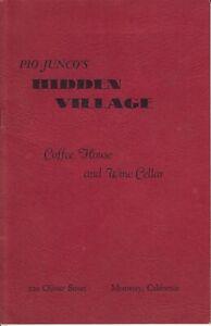 PIO-JUNCO-039-S-HIDDEN-VILLAGE-Coffee-House-Wine-Cellar-Menu-Monterey-California