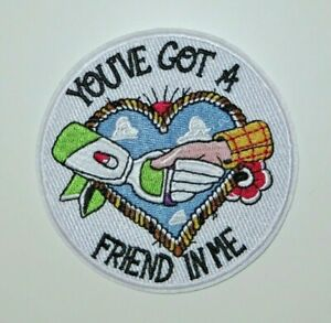 """Toy Story """"You've Got A Friend In Me"""" 3.5"""" Embroidered Iron/Sewn On Patch"""