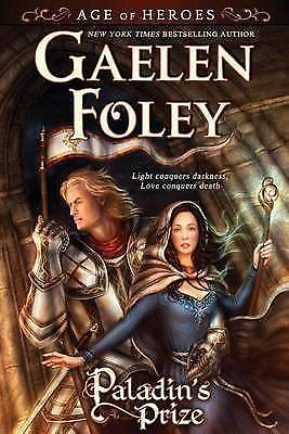 1 of 1 - NEW Paladin's Prize (Age of Heroes, Book 1) by Gaelen Foley