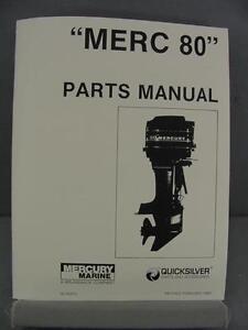 mercury 80 outboard motor parts manual 80 hp 1983 5582562 up rh ebay com 1983 90 hp mercury outboard manual 1983 mercury 80 hp outboard manual
